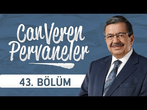 Can Veren Pervaneler - 43.Bölüm