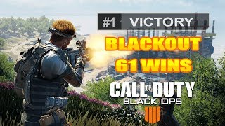 Blackout Grind! 61 Wins // PC Gameplay // PS4 Gameplay // Call of Duty: Black Ops 4