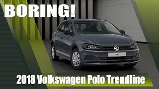 All-New 2018 VW Polo Trendline (Base Model) - As Boring As It Gets