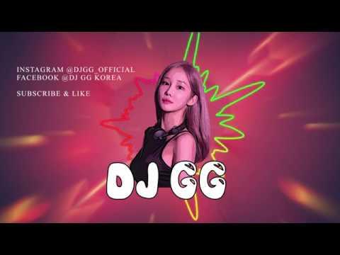DJ GG EDM Club Music Mix 2019 디제이 추천 노래, 어깨가 들썩들썩! VER.2