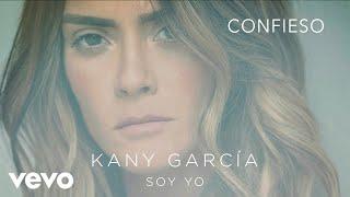 Kany García - Confieso (Audio)