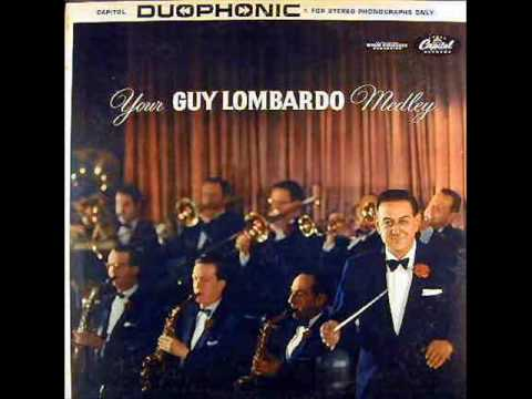 Guy Lombardo - Annie Doesn't Live Here Anymore