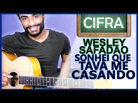 COMO TOCAR - Sonhei Que Tava Me Casando (Wesley Safadão)