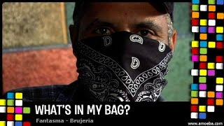 Fantasma (Brujeria) - What's In My Bag?