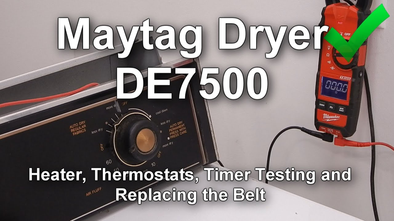 Maytag Dryer DE7500 Repair - Belt, Timer, Heater, Motor, Thermostats ...