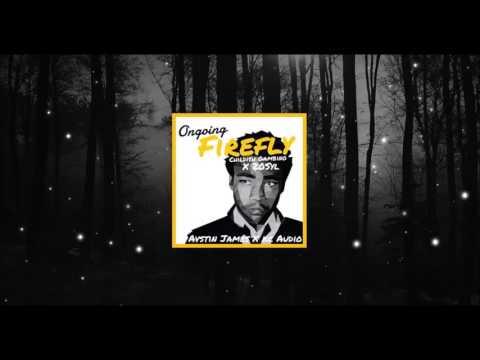 AVSTIN JAMES X KC Audio - Ongoing Firefly (Childish Gambino X 20syl)