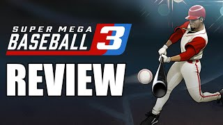 Super Mega Baseball 3 Review - The Final Verdict (Video Game Video Review)