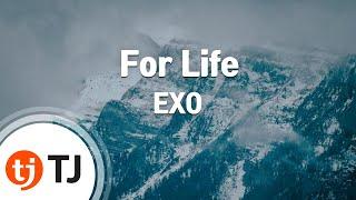 [TJ노래방 / 여자키] For Life - EXO / TJ Karaoke