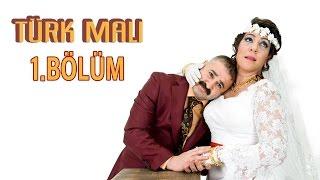 Türk Malı 1.Bölüm