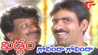 Khadgam Movie || Govinda Govinda Video Song || Ravi Teja,|| Uttej || #Khadgam