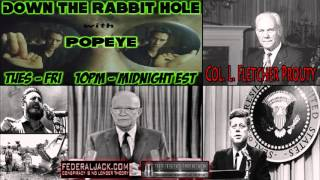 Down The Rabbit Hole w/ Popeye (11-27-2013) Eisenhower