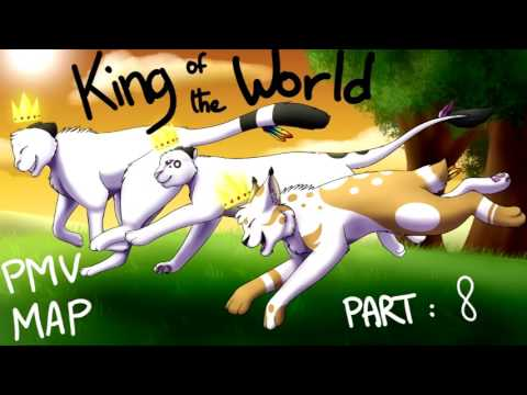 King of the World - OC PMV MAP - CLOSED -...