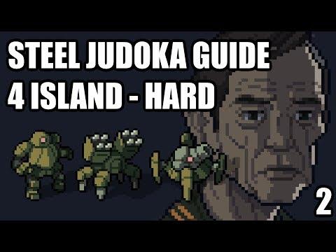 Into the Breach - Steel Judoka Guide - 4 Island - Hard - Part 2