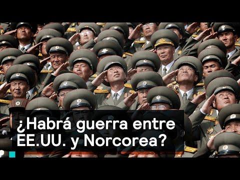 ¿Habrá guerra entre EE.UU. y Norcorea? - Foro Global