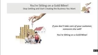 Sitting on a Goldmine -  Stop Settling and Start Creating the Business You Want