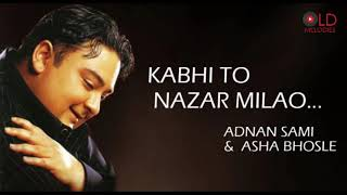 Kabhi To Nazar Milao HD 1080p