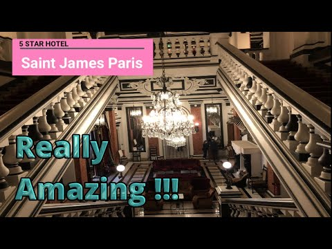 Amazing Experience In Saint James Paris 5 Star Hotel