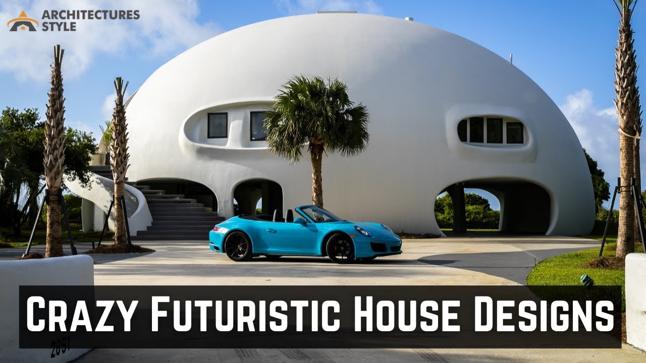 Crazy Futuristic House Designs