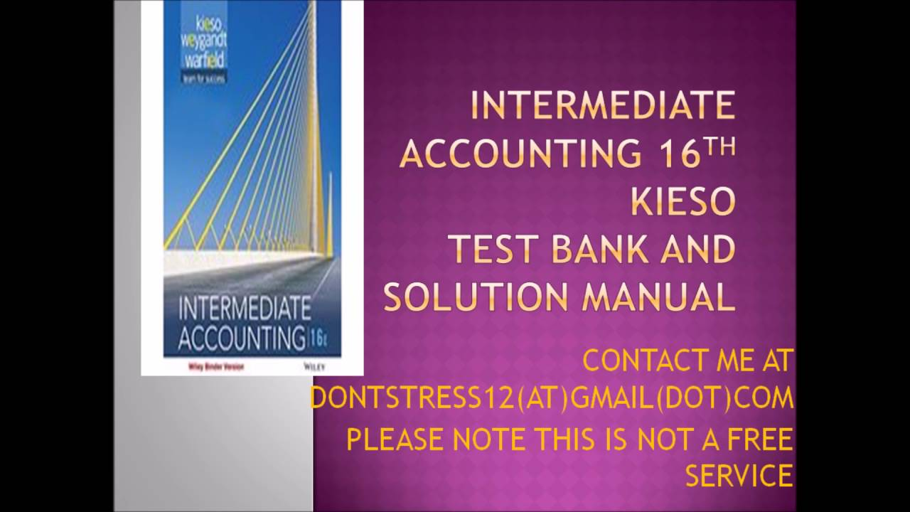 intermediated accounting Intermediate accounting 7e by spiceland solution manual chapter 1.