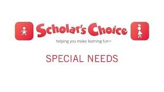 Scholar's Choice - Special Needs Category