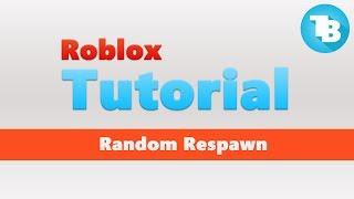 Roblox   Wie man einen zufälligen Respawn-Punkt erstellt