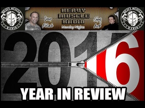 Heavy Muscle Radio (12/26/16) 2016 YEAR IN REVIEW!
