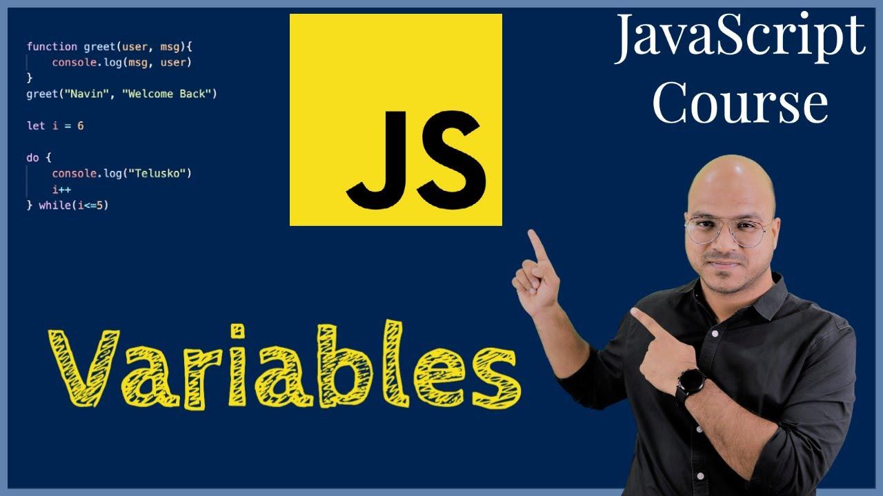 #3 Variables in JavaScript