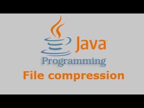 Java Tutorial - File Compression - YouTube