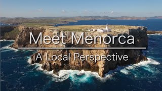 Meet Menorca - Why You Should Visit (Minorca)