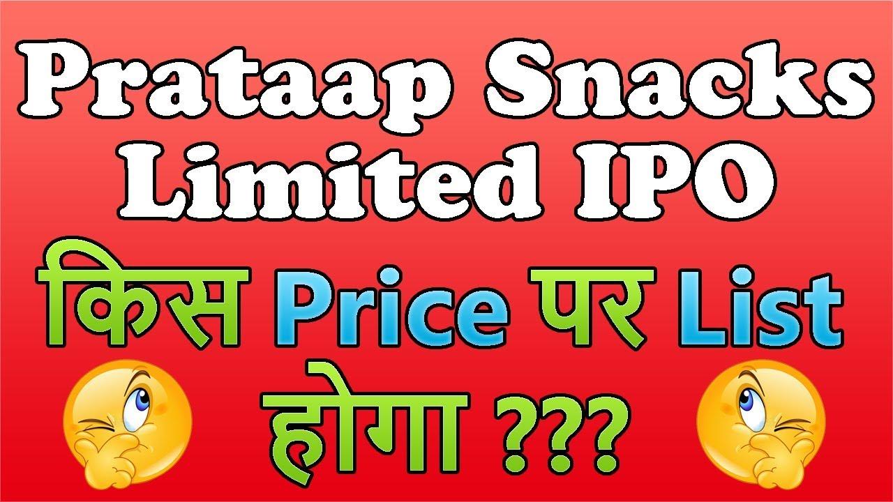 Prakash snacks ipo listing date