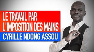 Atelier magnétique : Le travail par l'imposition des mains (Cyrille Ndong Assou)