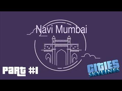 Let's play Cities Skylines: Part 1|| Building Navi Mumbai