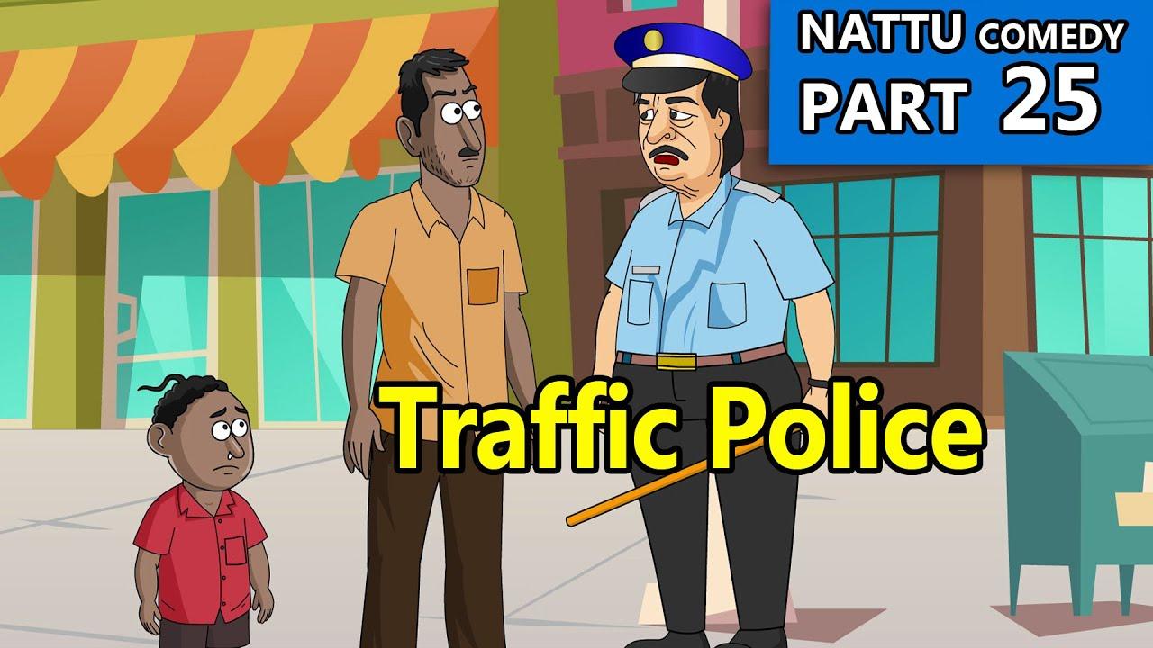 Nattu Comedy part 25 || Traffic police