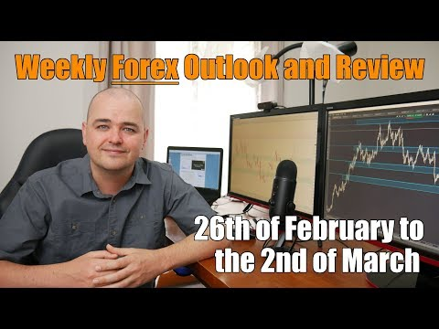 Weekly Forex Review - 26th of February to the 2nd of March