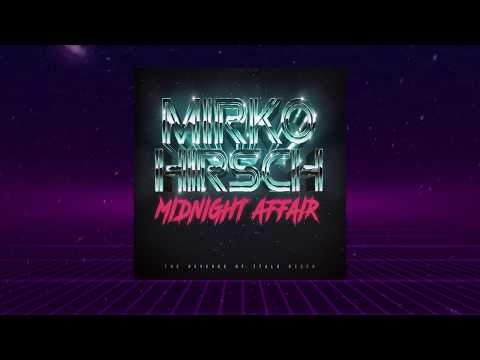 MIRKO HIRSCH - Midnight Affair (2018) - ALBUM PREVIEW