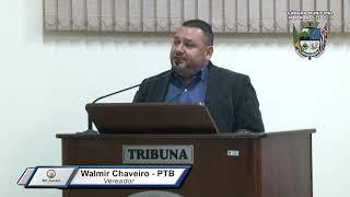 33ª Sessão Ordinária - Vereador Walmir Chaveiro