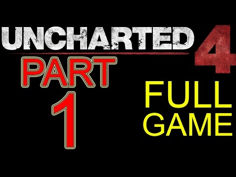"Uncharted 4 Walkthrough part 1 PS4 Gameplay lets play ""Uncharted 4 Walkthrough"" - No Commentary"