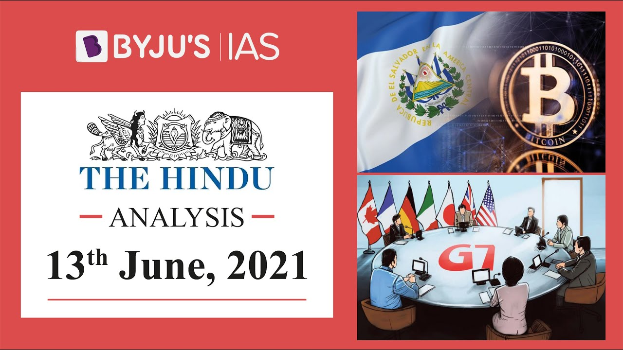 'The Hindu' Analysis for 13th June, 2021. (Current Affairs for UPSC/IAS)