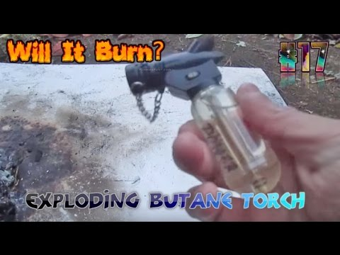 Exploding Butane Torch BIG EXPLOSION!! - Will it Burn? #13