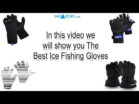 Best Ice Fishing Gloves 2019: Guide For Your Hands Safety