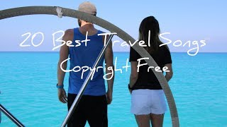 The BEST Epidemic Travel Songs | Copyright FREE music | Best Royalty free music for youtube
