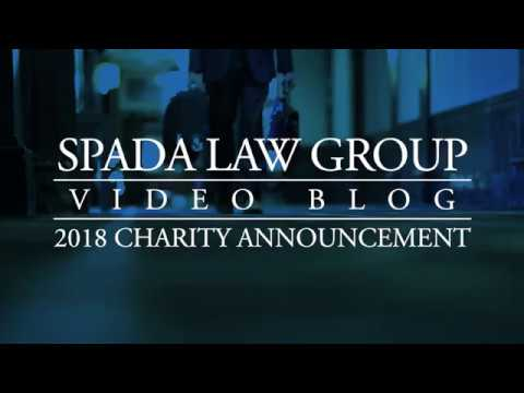 Spada Law Group Video Blog Charity Announcement
