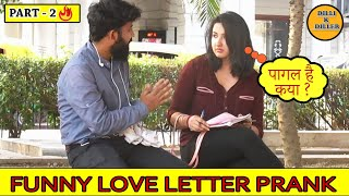 DOUBLE MEANING LOVE LETTER PRANK PART-2 || EPISODE - 17 || DILLI K DILER