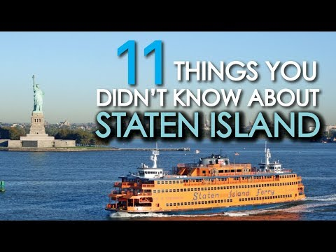 11 Things You Didn't Know About STATEN ISLAND