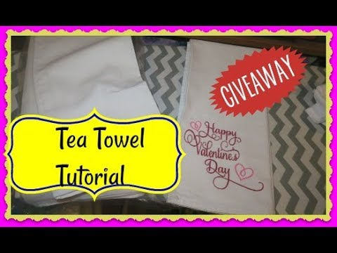 How To Embroider A Tea Towel Tutorial Using PE-770 ~ Embroidery Business