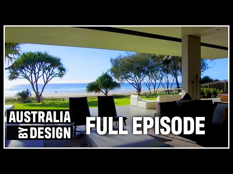 Australia By Design - Series 1 Episode 2 - QLD - Extended