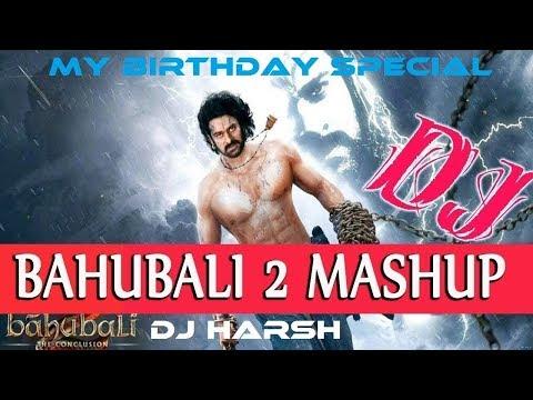 Bahubali 2 Mashup 2018 | DJ Harsh | Latest Mashup 2018 | Wapking Tools | Harsh Singh