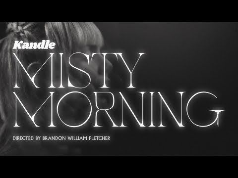 """Kandle   """"Misty Morning"""" - Official Video"""