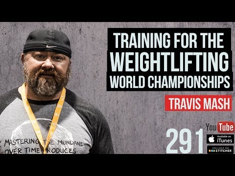 Training for the Weightlifting World Championships w/ Travis Mash - 291