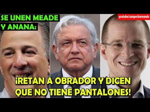 Anaya y Meade ¡Le dicen cobarde a López Obrador! - Campechaneando
